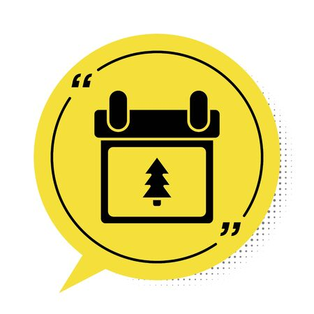 Black Calendar with tree icon isolated on white background. Event reminder symbol. Merry Christmas and Happy New Year. Yellow speech bubble symbol. Vector Illustration Vectores