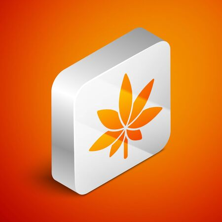 Isometric Medical marijuana or cannabis leaf icon isolated on orange background. Hemp symbol. Silver square button. Vector Illustration