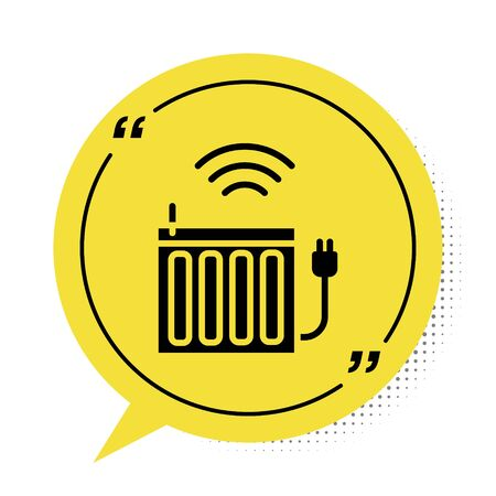 Black Smart heating radiator system icon isolated on white background. Internet of things concept with wireless connection. Yellow speech bubble symbol. Vector