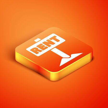 Isometric Hanging sign with text Rent icon isolated on orange background. Signboard with text For Rent. Vector. Ilustrace