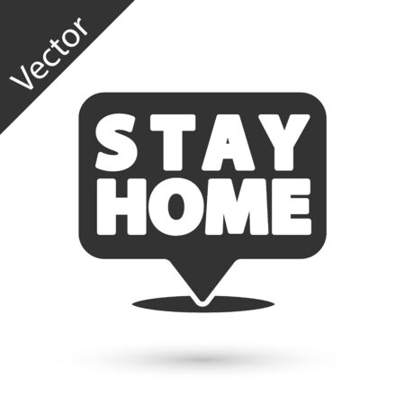 Grey Stay home icon isolated on white background. Corona virus 2019-nCoV. Vector. Ilustracja