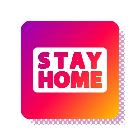 White Stay home icon isolated on white background. Corona virus 2019-nCoV. Square color button. Vector. Ilustracja