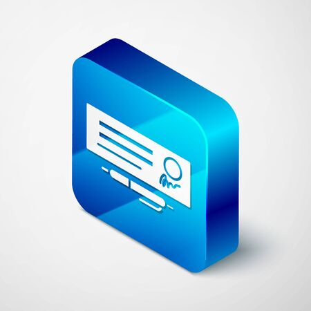 Isometric Blank template of the bank check and pen icon isolated on grey background. Checkbook cheque page with empty fields to fill. Blue square button. Vector Illustration. Ilustração