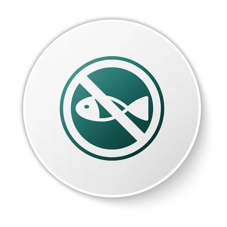 Green No fishing icon isolated on white background. Prohibition sign. White circle button. Vector