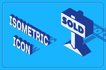 Isometric Hanging sign with text Sold icon isolated on blue background. Sold sticker. Sold signboard. Vector.