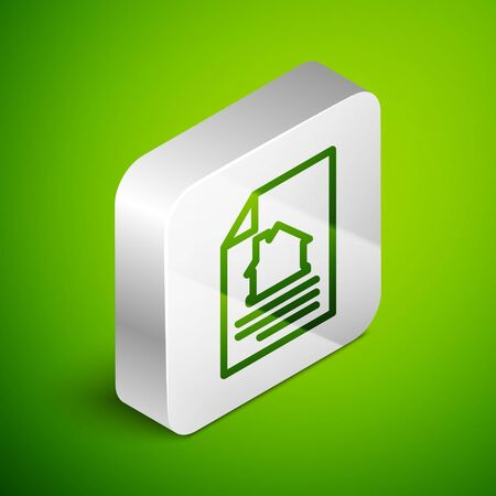 Isometric line House contract icon isolated on green background. Contract creation service, document formation, application form composition. Silver square button. Vector.
