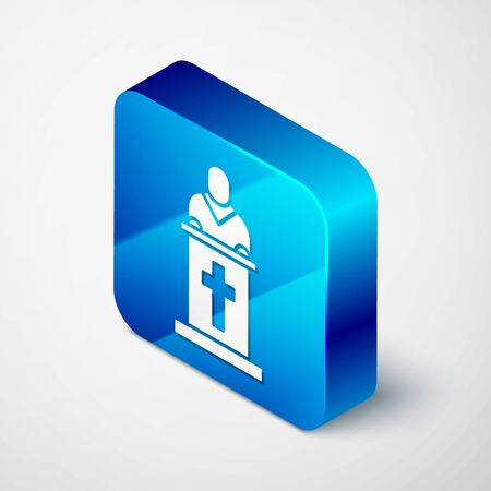 Isometric Church pastor preaching icon isolated on grey background. Blue square button. Vector Illustration.