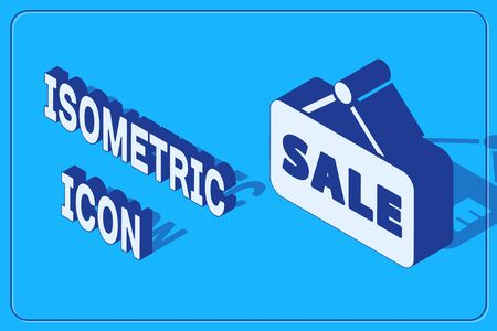 Isometric Hanging sign with text Sale icon isolated on blue background. Signboard with text Sale. Vector Illustration.