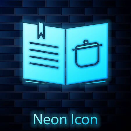 Glowing neon Cookbook icon isolated on brick wall background. Cooking book icon. Recipe book. Fork and knife icons. Cutlery symbol. Vector Illustration.