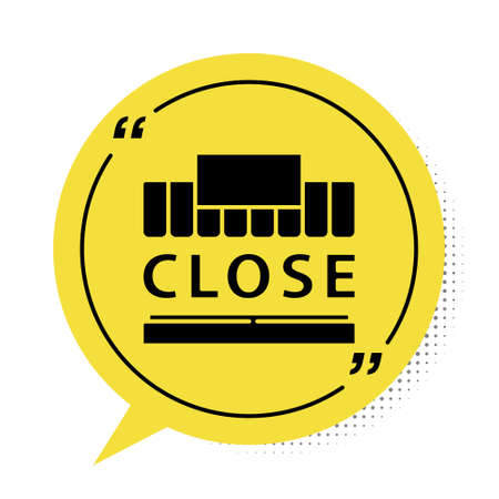 Black Shopping building or market store and text closed icon isolated on white background. Shop construction. Yellow speech bubble symbol. Vector Illustration.