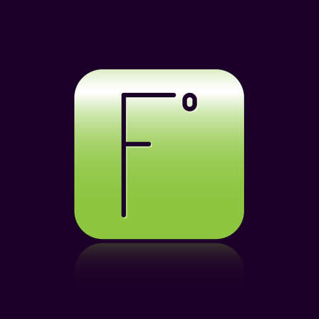 Black line Fahrenheit icon isolated on black background. Green square button. Vector Illustration.