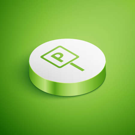 Isometric Parking icon isolated on green background. Street road sign. White circle button. Vector
