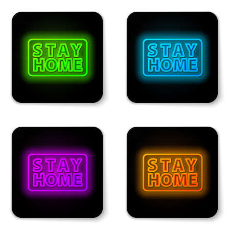 Glowing neon line Stay home icon isolated on white background. Corona virus 2019-nCoV. Black square button. Vector. Vectores