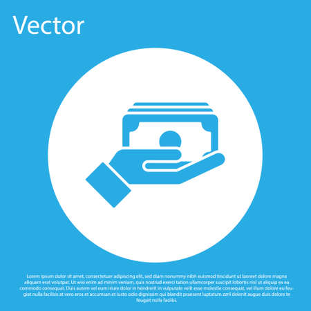 Blue Stacks paper money cash in hand icon isolated on blue background. Insurance concept. Money banknotes stacks. Bill currency. White circle button. Vector.