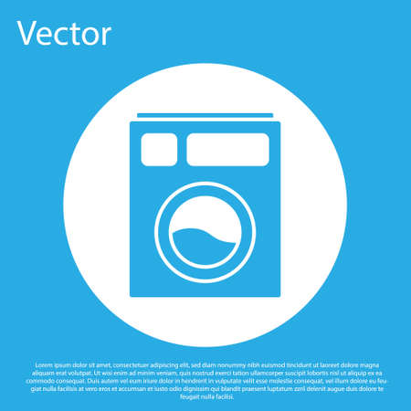 Blue Washer icon isolated on blue background. Washing machine icon. Clothes washer - laundry machine. Home appliance symbol. White circle button. Vector Illustration