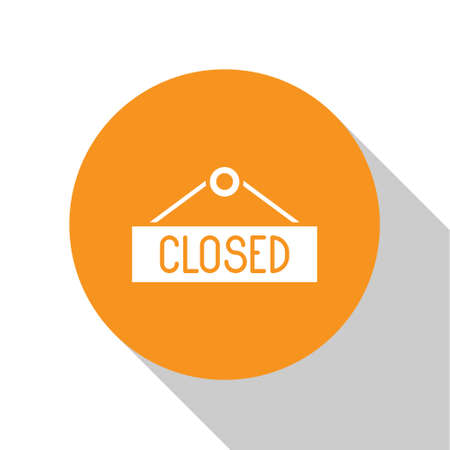 White Hanging sign with text Closed icon isolated on white background. Business theme for cafe or restaurant. Orange circle button. Vector Illustration