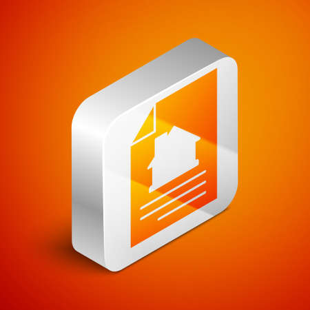 Isometric House contract icon isolated on orange background. Contract creation service, document formation, application form composition. Silver square button. Vector Ilustração