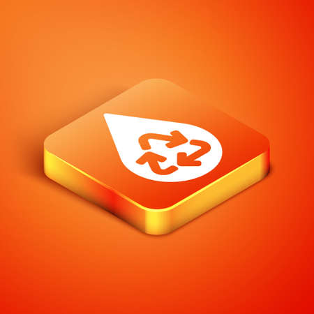 Isometric Recycle clean aqua icon isolated on orange background. Drop of water with sign recycling. Vector