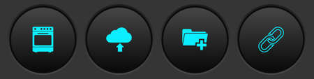 Set Oven, Cloud upload, Add new folder and Chain link icon. Vector
