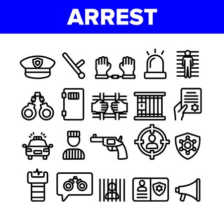 Collection Arrest Elements Sign Icons Set Vector Thin Line. Police Car, Alarm Siren And Hat, Gun And Badge, Prison And Handcuffs Arrest Equipment Linear Pictograms. Monochrome Contour Illustrations