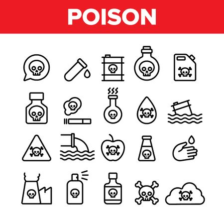 Collection Chemical Toxic Poison Vector Icons Set Thin Line. Toxic In Barrel, Poisonous Water, Substance In Flask, Skull With Bones Concept Linear Pictograms. Monochrome Contour Illustrations Иллюстрация