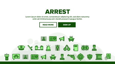 Arrest Landing Web Page Header Banner Template Vector. Police Car, Alarm Siren And Hat, Gun And Badge, Prison And Handcuffs Arrest Illustration