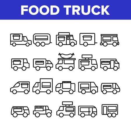 Food Truck Transport Collection Icons Set Vector Thin Line. Food Truck Vehicle With Sausage On Roof, Catering Trailer Street Cafe Concept Linear Pictograms. Monochrome Contour Illustrations