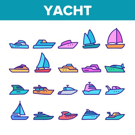 Yacht Marine Transport Collection Icons Set Vector Thin Line. Luxury Yacht, Sailboat, Touristic Ship And Cruise Boat For Sea Trip Concept Linear Pictograms. Color Contour Illustrations