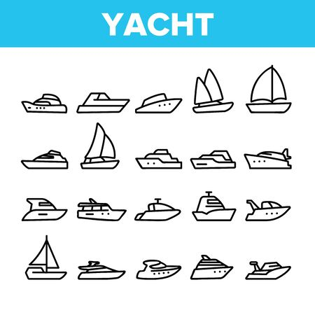 Yacht Marine Transport Collection Icons Set Vector Thin Line. Luxury Yacht, Sailboat, Touristic Ship And Cruise Boat For Sea Trip Concept Linear Pictograms. Monochrome Contour Illustrations