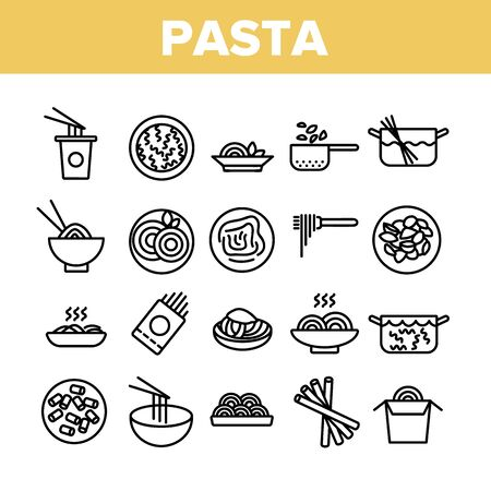 Pasta Dish Gastronomy Collection Icons Set Vector Thin Line. Chinese Pasta In Cup With Chopsticks, Spaghetti On Plate And in Bowl, Nutrition Concept Linear Pictograms. Monochrome Contour Illustrations 일러스트