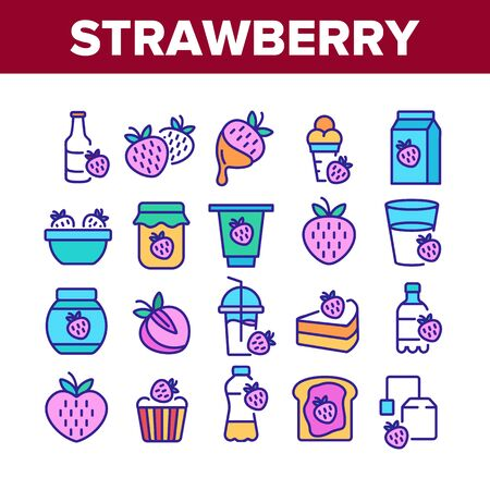 Strawberry Tasty Fruit Collection Icons Set Vector. Strawberry Syrup And Ice Cream, Juice And Yogurt, Jam Bottle And Smoothie Cup Concept Linear Pictograms. Color Illustrations 向量圖像
