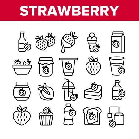 Strawberry Tasty Fruit Collection Icons Set Vector. Strawberry Syrup And Ice Cream, Juice And Yogurt, Jam Bottle And Smoothie Cup Concept Linear Pictograms. Monochrome Contour Illustrations
