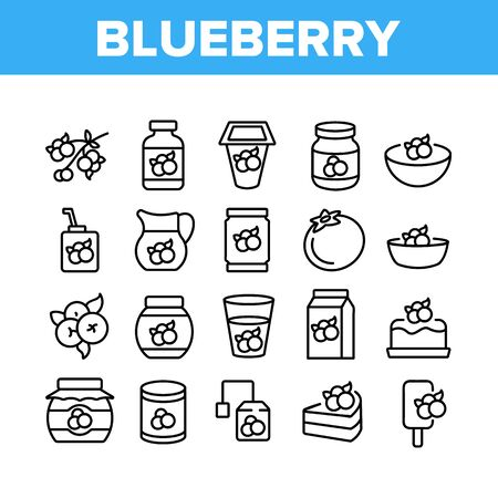 Blueberry Berry Food Collection Icons Set Vector. Blueberry Juice And Yogurt, Ice Cream And Pie, Jam And Tea, Sweet Drink Cup And Package Concept Linear Pictograms. Monochrome Contour Illustrations 向量圖像