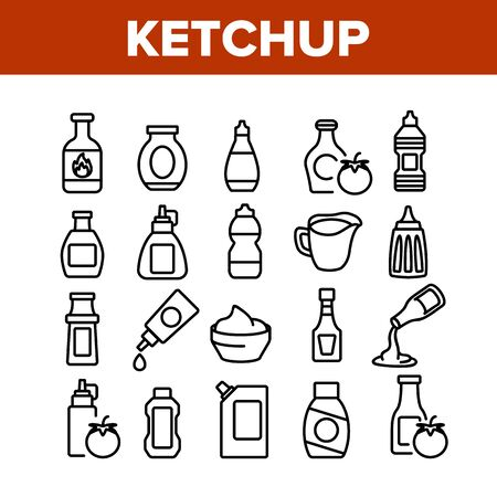 Ketchup Tomato Sauce Collection Icons Set Vector. Spicy And Classical Ketchup, Package And Bottle, Grocery Natural Food Container Concept Linear Pictograms. Monochrome Contour Illustrations