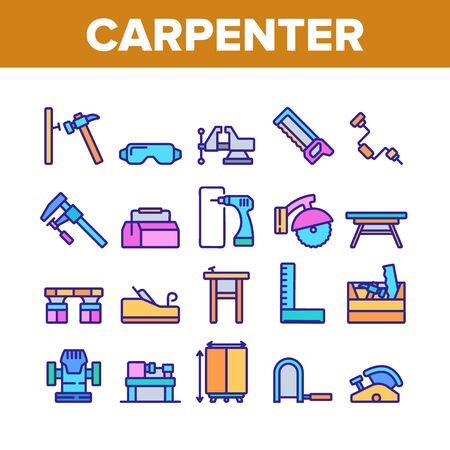 Carpenter Equipment Collection Icons Set Vector. Protect Glasses And Saw, Drill And Hammer, Working Table, Vise And Box With Carpenter Tool Concept Linear Pictograms. Color Illustrations