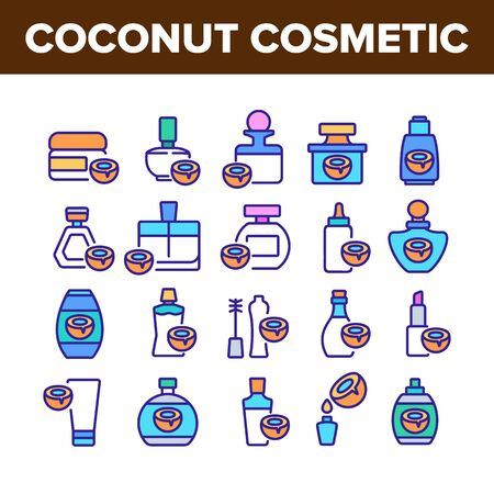 Coconut Cosmetic Pack Collection Icons Set Vector. Coconut Cream Packaging Bottles And Containers, Oil Drop And Lipstick Concept Linear Pictograms. Color Illustrations
