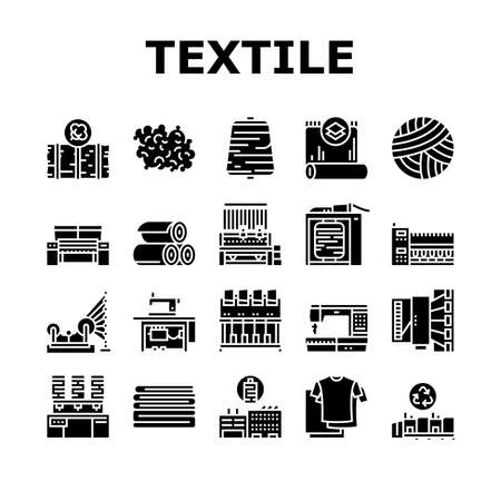 Textile Production Collection Icons Set Vector. Silk Thread And Clothing Textile Production, Sewing Machine And Factory Industrial Equipment Glyph Pictograms Black Illustrations