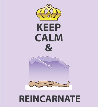 Keep calm and reincarnate vector illustration clip-art image Illustration