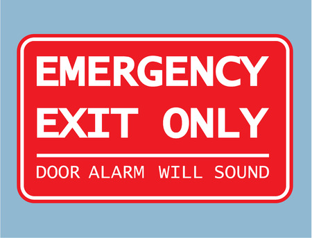 will: Exit Only alarm will sound Vector sign illustration clip-art Illustration
