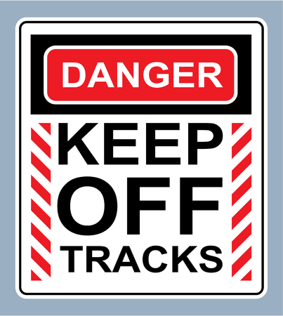Danger keep off tracks vector illustration clip-art sign Illusztráció
