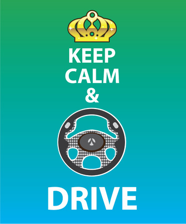 Keep Calm and Drive vector illustration clip-art image Illustration