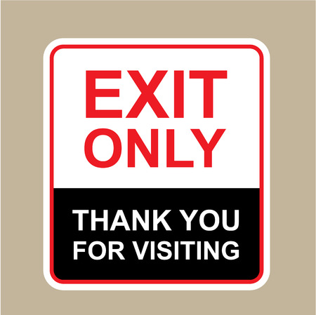 Exit only thank you for visiting sign vector illustration