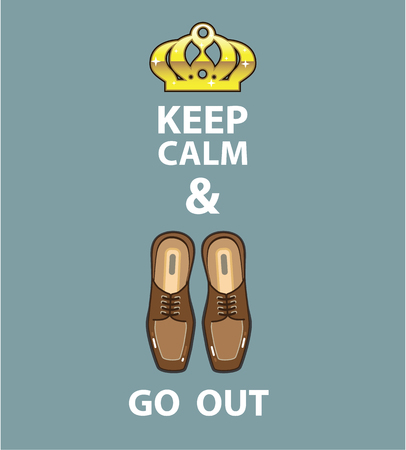footware: Keep Calm and Go out Vector illustration clip-art image Illustration