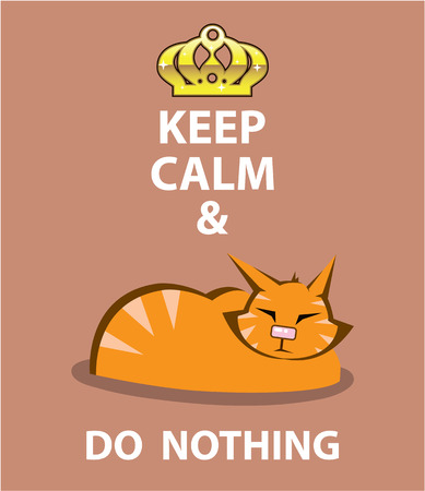 Keep Calm and Do Nothing vector illustration clip-art image