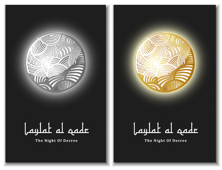 The night of destiny - card. In Arabic it is called Laylat AL-Qadr. A blessed night of Ramadhan when Quran was revealed. Laylat AL-Qadr is also known as night of decree or power. Vector illustration Illustration