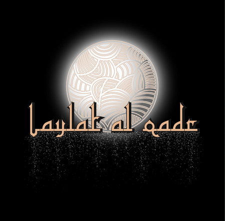 decree: The night of destiny - card. In Arabic it is called Laylat AL-Qadr. A blessed night of Ramadhan when Quran was revealed. Laylat AL-Qadr is also known as night of decree or power. Vector illustration Illustration