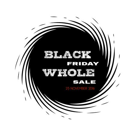 wholesale: Black friday wholesale 25 November 2016. Black hole style advertisement. Isolated banner on white.