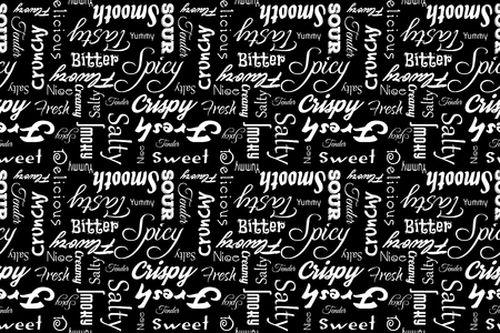 smoky: Seamless pattern with writings: delicious, tasty, crispy, crunchy, bitter, sour, sweet, salty, yummy, fresh, smooth, creamy, spicy, nice, tender, smoky, flavory. Black background. Illustration