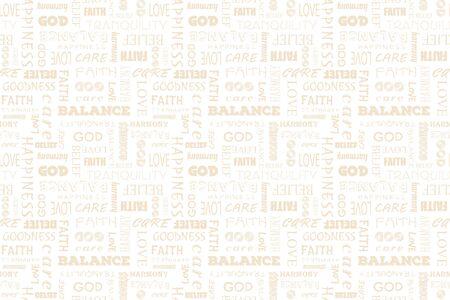 Religion faith God seamless vector text pattern: love, peace, balance, happiness, faith, God, belief, care, goodness, tranquility, harmony illustration graphic background god faith religion pattern
