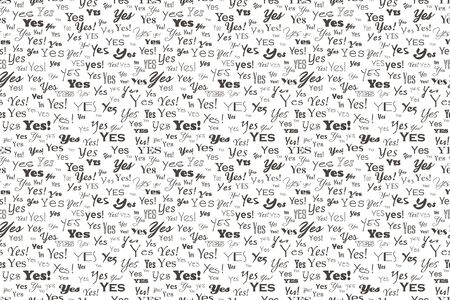 say yes. Positive reply. Approve and agree word pattern. Vector answer yes seamless text background. Lettering Textile texture graphic illustration answer yes